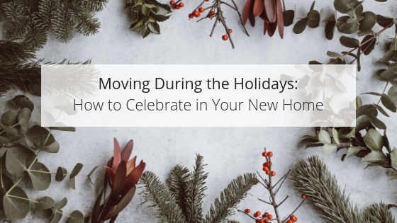 Moving during the holiday season.